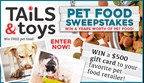 Tails and Toys Free Pet Food Sweepstakes
