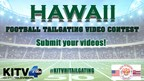 Hawaii Football Tailgating Video Contest