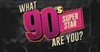 Which 90s Superstar Are You?