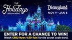 Holidays at the DISNEYLAND® Resort Giveaway CBS2