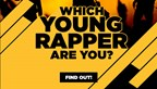 Which Young Rapper Are You?
