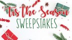 Tis the Season Sweepstakes Showcase