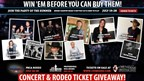 'WIN 'EM BEFORE YOU CAN BUY THEM' Concert and Rodeo Tickets to Cheyenne Frontier Days!