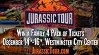 Enter to WIN a Family 4 Pack of Tickets to Jurassic Tour!