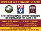 Broadway Bar and Pizza Watch and Win