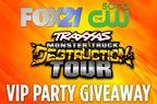 Monster Destruction Tour VIP Party Giveaway