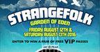 Strangefolk Garden of Eden Festival VIP Giveaway