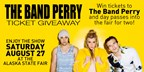 Band Perry Ticket Giveaway