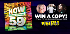 WIN A COPY OF NOW THAT�S WHAT I CALL MUSIC 59!