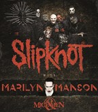 Slipknot/ Manson-Winning Wkend