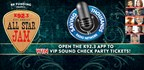 WIN VIP SOUND CHECK PARTY PASSES TO THE ALL-STAR JAM THANKS TO SAVING THOUSANDS!
