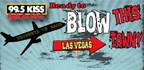 Blow This Town 2016/ Wk 3- Vegas w/ Prophets
