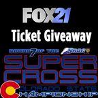 FOX21 Supercross Ticket Giveaway