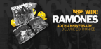 Win the Ramones 40th Anniversary Deluxe Edition C
