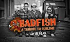 Badfish Tribute to Sublime Ticket Giveaway