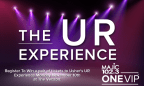 The ONE VIP� UR Experience Giveaway