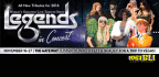 WIN TICKETS TO SEE �LEGENDS IN CONCERT� AT THE GAT