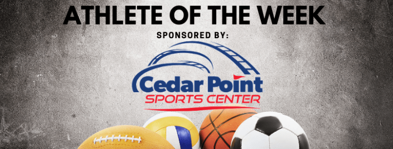 Cedar Point Sports Force Athlete of the Week