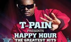 Win T-Pain Presents Happy Hour The Greatest Hits