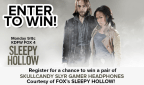 FOX'S SLEEPY HOLLOW Headphone Giveaway