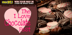TAKE THE FAMILY TO THE I LOVE CHOCOLATE FEST!