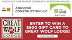 Andover Construction Great Wolfe Lodge Contest