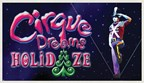 Email Exclusive: Win a Cirque Dreams Holidaze