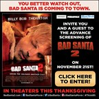 Bad Santa 2 Advance Screenings