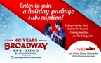 Broadway San Diego Holiday Package Subscription Co