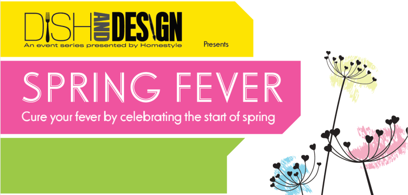 Dish and Design Spring Fever