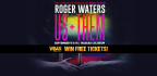 Win Roger Waters Tickets