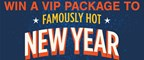 Win a VIP Package to Famously Hot New Year!