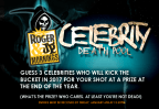 Roger and JP Celebrity Death Pool 2017