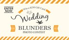 Wedding Blunders Photo Contest