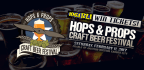 Win tickets to the Hops & Props Craft Beer Festiva