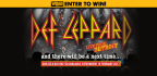 Win the new DEF LEPPARD Concert Film �And There Wi