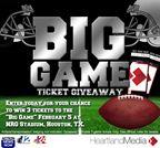 2017 Big Game Ticket Giveaway