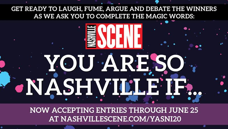 2020 You Are So Nashville If...