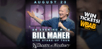 Win Bill Maher Tickets