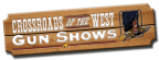 Crossroads of the West Gun Shows - March 2015