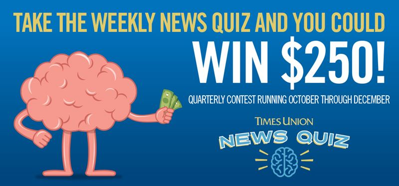 Times Union Weekly News Quiz (Dec. 4)