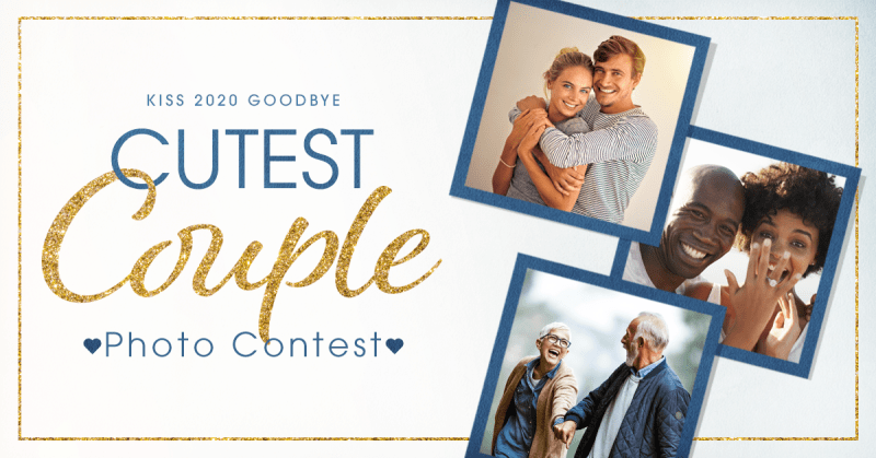 Kiss 2020 Goodbye, Cutest Couple Photo Contest