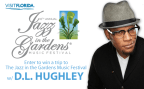 DL Jazz In The Gardens Music Festival Giveaway