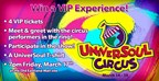 UniverSoul Circus VIP Experience Contest