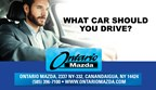 What Car Should You Drive brought to you by Ontario Mazda