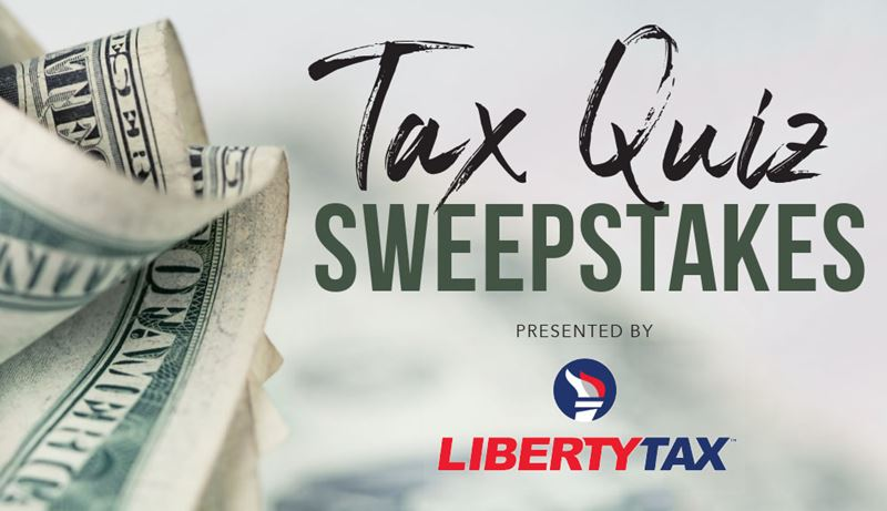 Tax Quiz Sweepstakes (January National Sweeps)