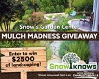 Snow's Garden Center Mulch Madness Giveaway
