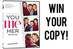Win a Copy of You Me Her
