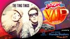 JACK's VIP Series Presents - The Ting Tings
