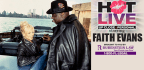 HOT LIVE starring Faith Evans